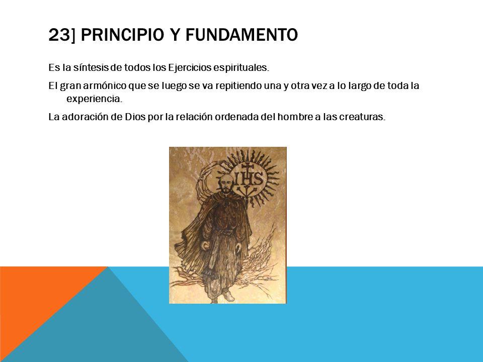 23] principio y fundamento
